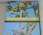 Livro Natureza, Conservação e Cultura: Ensaio sobre a Relação Do... Autor Evaristo E. de Miranda (2003) [usado]