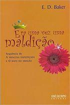 Livro Era Uma Vez um Rio Autor E. D. Baker (2009) [usado]