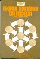 Livro Teoria Unitária da Moeda Autor Bernard Schmitt (1978) [usado]