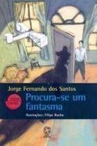 Livro Procura-se um Fantasma - Coleção entre Linhas Autor Jorge Fernando dos Santos (2009) [usado]