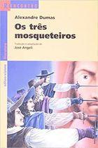 Livro os Três Mosqueteiros - Série Reencontro Autor Alexandre Dumas, José Angeli (adaptação) (1999) [usado]