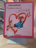 Livro o Primeiro Amor de Laurinha Autor Pedro Bandeira (2009) [usado]
