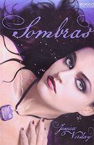 Livro Sombras Autor Jessica Verday (2009) [usado]