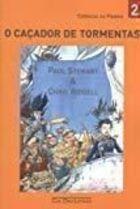 Livro o Caçador de Tormentas. Crônicas da Fímbria 2 Autor Paul Stewart. Chris Riddell (2008) [novo]