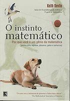 Livro o Instinto Matemático Autor Keith J. Devlin (2009) [usado]