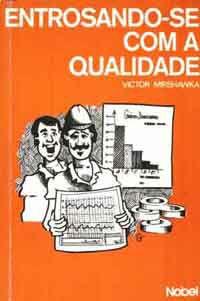 Livro Entrosando-se com a Qualidade Autor Victor Mirshawka (1988) [usado]