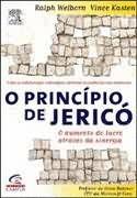 Livro o Princípio de Jericó Autor Ralph Welborn e Vince Kasten (2003) [usado]