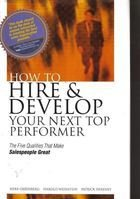 Livro How To Hire & Develop Your Next Top Performer Autor Herb Greenberg, Harold Weinstein, P. Sweeney (2001) [usado]