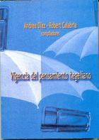 Livro Vigencia Del Pensamiento Hegeliano Autor Andrea Diaz, Robert Calabria (org. ) (2010) [usado]