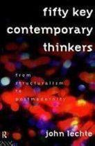 Livro Fifty Key Contemporary Thinkers Autor John Lechte (1995) [usado]