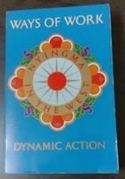 Livro Ways Of Work: Dynamic Action Autor Nyingma In The West (1987) [usado]