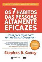 Livro os 7 Hábitos das Pessoas Altamente Eficazes Autor Stephen R. Covey (2008) [usado]