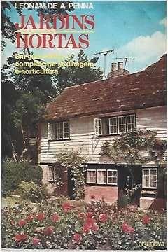 Livro Jardim da Hortas: um Guia Prático e Completo de Jardinagem E... Autor Leonam de A. Penna (1974) [usado]