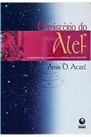 Livro o Mistério do Alef: a Matemática, a Cabal e a Procura pelo Infinito Autor Amir D. Aczel (2003) [usado]