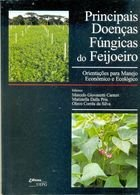 Livro Principais Doenças Fúngicas do Feijoeiro Autor Marcelo Giovanetti Canteri e Outros (1999) [usado]