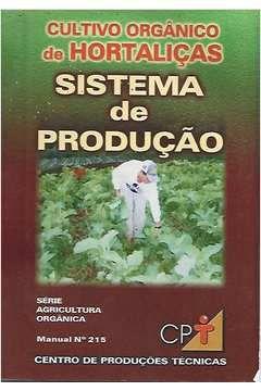 Livro Cultivo Orgânico de Hortaliças: Sistema de Produção Autor Vários Autores (1989) [usado]