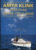 Livro Cem Dias entre Céu e Mar Autor Amyr Klink (1992) [usado]