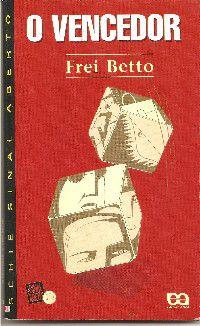 Livro o Vencedor Autor Frei Betto (1995) [usado]