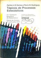 Livro Tópicos de Processos Estocásticos Autor Carlos A. B. Dantas, Flávio W. Rodrigues (1977) [usado]