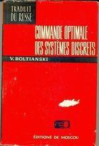 Livro Commande Optimale Des Systemes Discrets Autor V. Boltianski (1976) [usado]