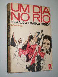 Livro um Dia no Rio Autor Oswaldo França Junior (1969) [usado]