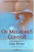 Livro os Melhores Contos_lima Barreto Autor Lima Barreto (2003) [usado]