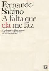 Livro a Falta que Ela Me Faz Autor Fernando Sabino (1981) [usado]