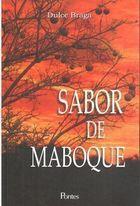 Livro Sabor de Maboque Autor Dulce Braga (2010) [usado]