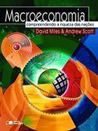 Livro Macroeconomia: Compreendendo a Riqueza das Nações Autor David Miles e Andrew Scott (2005) [usado]