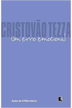 Livro um Erro Emocional Autor Cristovao Tezza (2010) [usado]