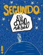 Livro Segundo Eu Me Chamo Antônio Autor Pedro Gabriel (2014) [usado]