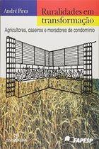 Livro Ruralidades em Transformação Autor André Pires (2007) [usado]
