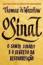 Livro o Sinal: o Santo Sudário e o Segredo da Ressurreição Autor Thomas de Wesselow (2012) [usado]
