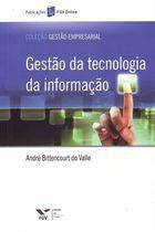 Livro Gestão da Tecnologia da Informação Autor André Bittencourt do Valle (2013) [usado]