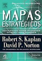 Livro Mapas Estratégicos_convertendo Ativos Intangíveis... Autor David P. Kaplan, Robert P. Norton (2004) [usado]