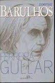 Livro Barulhos - 1ª Edição - Autografado Autor Ferreira Gullar (1987) [usado]