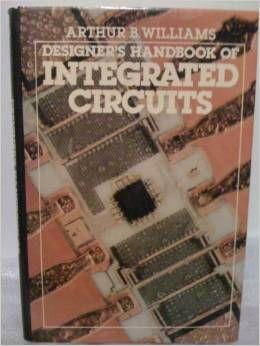 Livro Designers Handbook Of Integrated Circuits Autor Arthur B. Williams (1984) [usado]