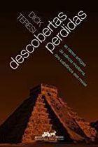 Livro Descobertas Perdidas Autor Dick Teresi (2008) [usado]