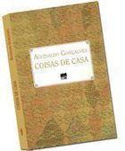 Livro Coisas de Casa Autor Aguinaldo Gonçalves (2016) [usado]