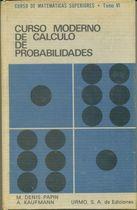 Livro Curso Moderno de Calculo de Probabilidades Autor M. Denis-papin, A. Kaufmann (1977) [usado]
