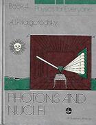 Livro Photons And Nuclei - Physics For Everyone - Book 4 Autor A. I. Kitaigorodsky (1981) [usado]