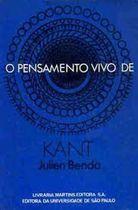 Livro o Pensamento Vivo de Kant Autor Julien Benda (1976) [usado]