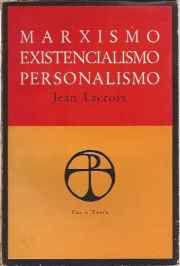 Livro Marxismo, Existencialismo, Personalismo Autor Jean Lacroix (1967) [usado]