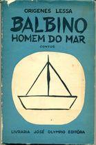 Livro Balbino: Homem do Mar: Contos - 1ª Edição Autor Origenes Lessa (1960) [usado]