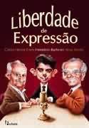 Livro Liberdade de Expressão Autor Carlos H. Cony, Heródoto Barbeiro e Artur Xexéo (2003) [usado]