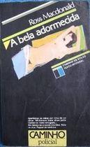 Livro a Bela Adormecida Autor Ross Macdonald (1984) [usado]