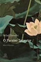 Livro Paraíso Terrestre: Mitos e Filosofias Autor Milad Doueihi (2011) [usado]