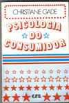 Livro Psicologia do Consumidor Autor Christiane Gade (1980) [usado]