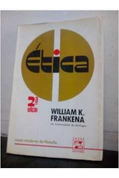 Livro Ética - 2° Edição Autor William L. Frankena (1975) [usado]