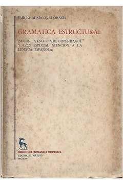 Livro Gramatica Estructural ( em Espanhol) Autor Emilio Alarcos Llorach (1951) [usado]